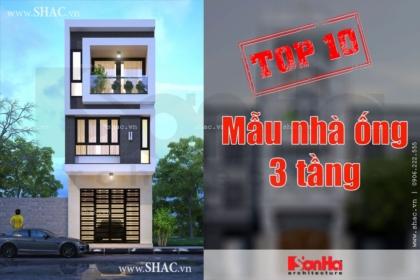Top 10 mẫu thiết kế nhà ống 3 tầng đẹp