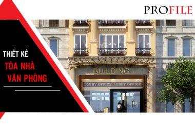 [Profile] Mẫu thiết kế tòa nhà văn phòng - Trung tâm thương mại