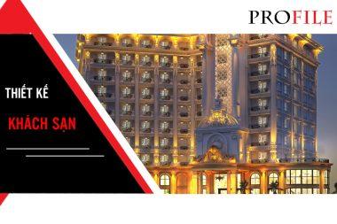 [Profile] Thiết kế khách sạn