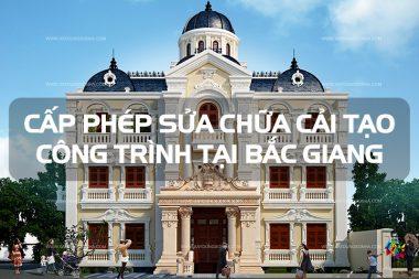 Quy định cấp phép sửa chữa cải tạo công trình nhà ở riêng lẻ tại đô thị Bắc Giang 6