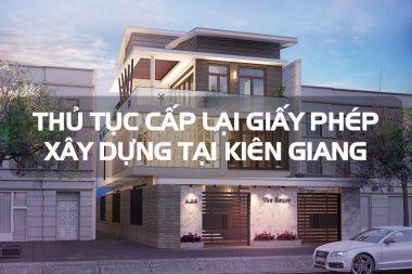 Điều chỉnh thủ tục cấp lại giấy phép xây dựng nhà ở riêng lẻ tại nông thôn Kiên Giang 3