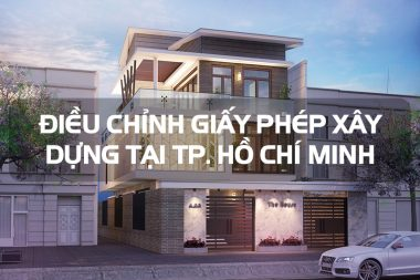 Hướng dẫn điều chỉnh giấy phép xây dựng công trình tại TP. Hồ Chí Minh 3