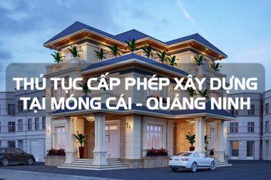 Thủ tục cấp giấy phép xây dựng tạm nhà ở riêng lẻ đô thị tại Móng Cái (Quảng Ninh) 12