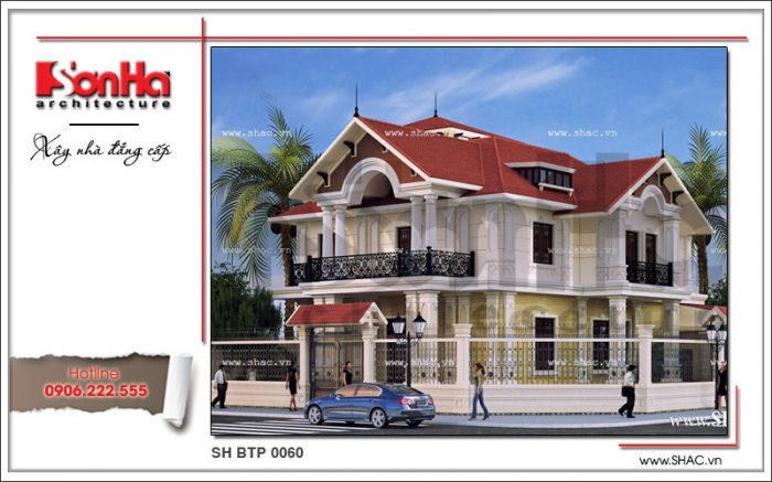 Thiết kế đẹp mắt của ngôi biệt thự 2 tầng kiến trúc pháp được yêu thích và đánh giá cao