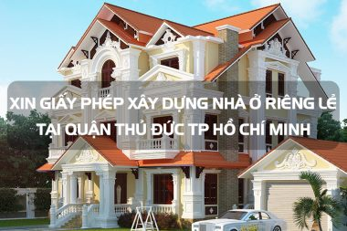 Xin giấy phép xây dựng nhà ở riêng lẻ tại quận Thủ Đức TP Hồ Chí Minh 5