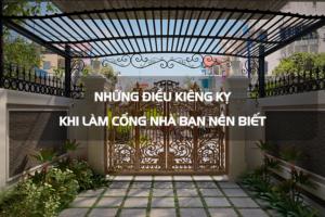 Những điều kiêng kỵ khi làm cổng nhà bạn nên biết 2