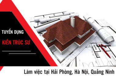 Tuyển dụng Kiến trúc sư mức lương từ 8 - 12 triệu (Làm việc tại Hải Phòng, Hà Nội, Quảng Ninh) - 01/2020 2
