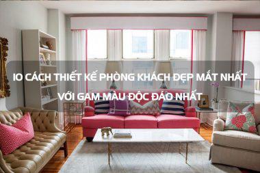 10 cách thiết kế phòng khách đẹp mắt nhất với gam màu độc đáo nhất 11
