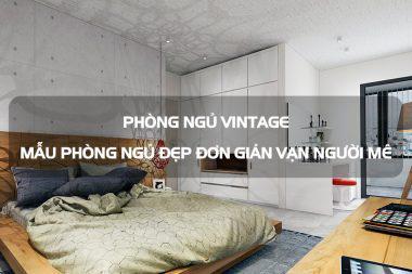 Phòng ngủ vintage - mẫu phòng ngủ đẹp đơn giản vạn người mê 6