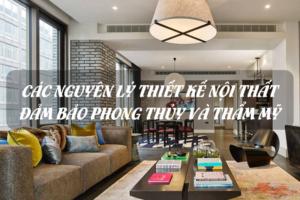 Các nguyên lý thiết kế nội thất đảm bảo phong thủy và thẩm mỹ 15