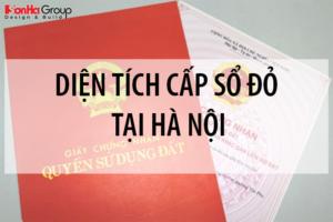 Diện tích cấp Sổ đỏ tại Hà Nội 17