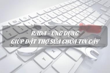 Rada - Ứng dụng giúp đặt thợ sửa chữa tin cậy 2