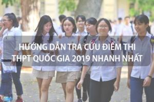 Hướng dẫn tra cứu điểm thi THPT Quốc gia 2019 nhanh nhất 13