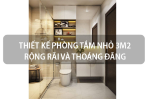 Tuyệt chiêu thiết kế phòng tắm nhỏ 3m2 rộng rãi và thoáng đãng 26