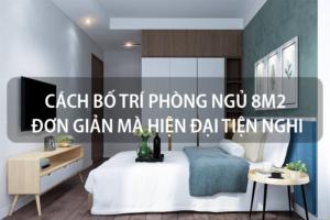 Mách bạn: Cách bố trí phòng ngủ 8m2 đơn giản mà hiện đại, tiện nghi 14