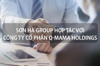 Sơn Hà Group hợp tác với Công ty Cổ phần Q-MAMA HOLDINGS 4