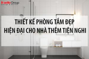 Tư vấn thiết kế phòng tắm đẹp hiện đại cho nhà thêm tiện nghi 3