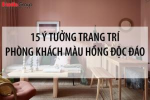 15 Ý tưởng trang trí phòng khách độc đáo với tông màu hồng 10