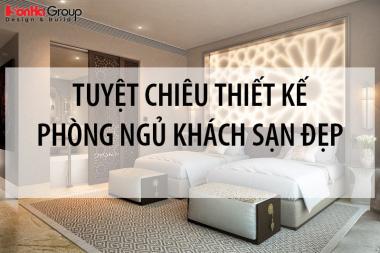 [Chia sẻ] Tuyệt chiêu thiết kế phòng ngủ khách sạn đẹp đón đầu mọi xu hướng 2