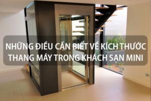 Những điều cần biết về kích thước thang máy trong khách sạn mini 12