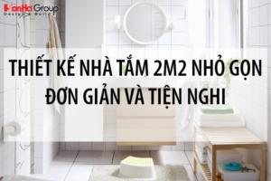 30+ Mẫu thiết kế nhà tắm 2m2 nhỏ gọn đơn giản và tiện nghi 26