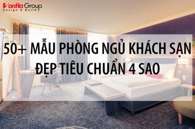 50+ Mẫu thiết kế nội thất phòng ngủ khách sạn tiêu chuẩn 4 sao ấn tượng 2