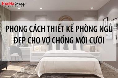 Gợi ý 5 phong cách thiết kế phòng ngủ đẹp cho vợ chồng mới cưới 4