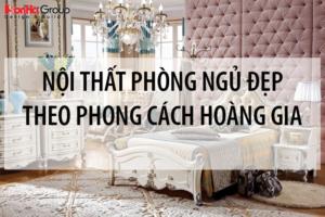 Top 100+ mẫu nội thất phòng ngủ đẹp theo phong cách hoàng gia sang trọng và đẳng cấp 28