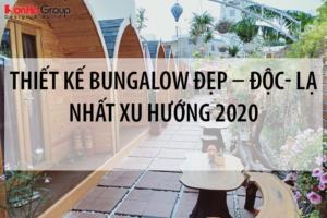 Tất tần tật những điều cần biết khi thiết kế Bungalow đẹp – độc- lạ nhất xu hướng [next_year] 27
