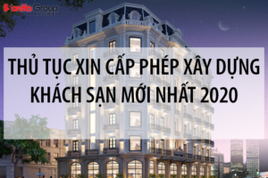 Thủ tục xin cấp phép xây dựng khách sạn mới nhất [next_year] 6
