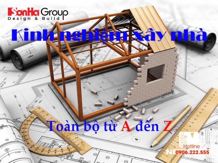 Kinh nghiệm xây nhà từ A đến Z giúp tiết kiệm chi phí