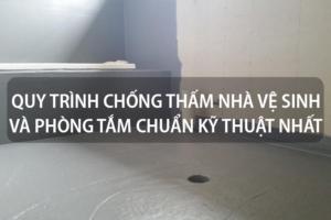 Quy trình chống thấm nhà vệ sinh và phòng tắm chuẩn kỹ thuật nhất 10