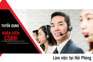 Tuyển dụng Nhân viên Chăm sóc khách hàng (Làm việc tại Hải Phòng) - 01/2020 1