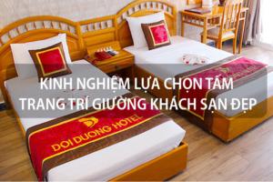 [Tổng hợp] Kinh nghiệm lựa chọn tấm trang trí giường khách sạn đẹp 36