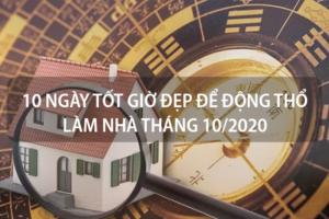 Những ngày tốt giờ đẹp để động thổ làm nhà tháng 10 năm 2020 hợp từng tuổi 5